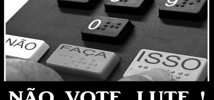 Votar é a morte da livre participação social