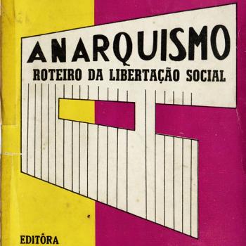 Anarquismo Roteiro da Libertação Social
