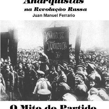 As matanças de Anarquistas na Revolução Russa